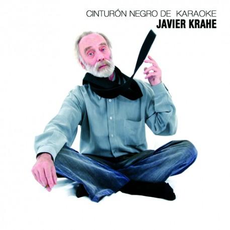 JAVIER KRAHE Cinturón negro de karaoke