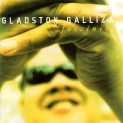 GLADSTON GALLIZA Fascinio