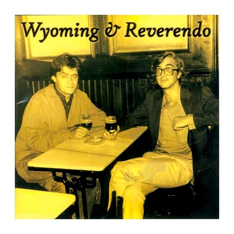 Antolojía 1975-2000 WYOMING Y REVERENDO