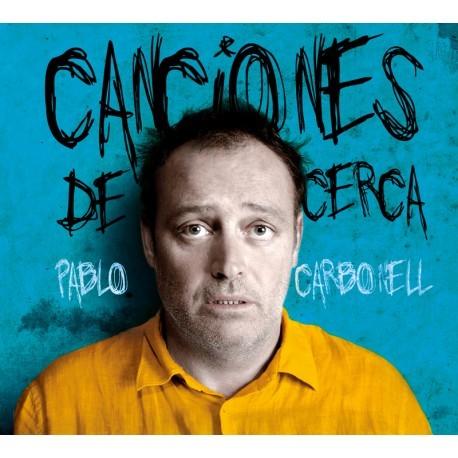PABLO CARBONELL Canciones de cerca