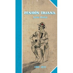 JAVIER RUIBAL Pensión Triana