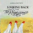 ANDREAS PRITTWITZ Looking back over the renaissence