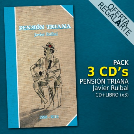 Pensión Triana JAVIER RUIBAL Pack 3 CD